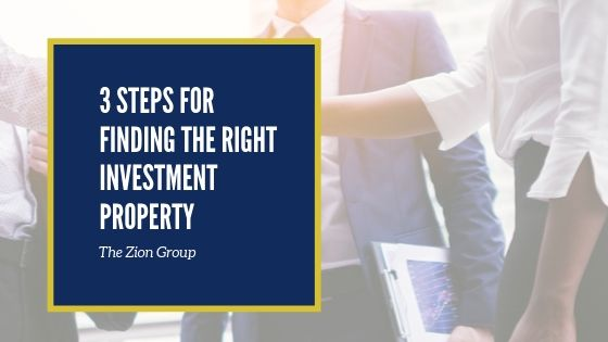 3 Steps for Finding The Right Investment Property