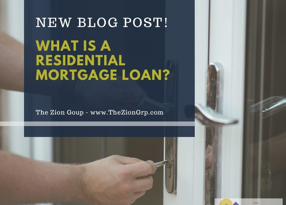What is a Residential Mortgage Loan?