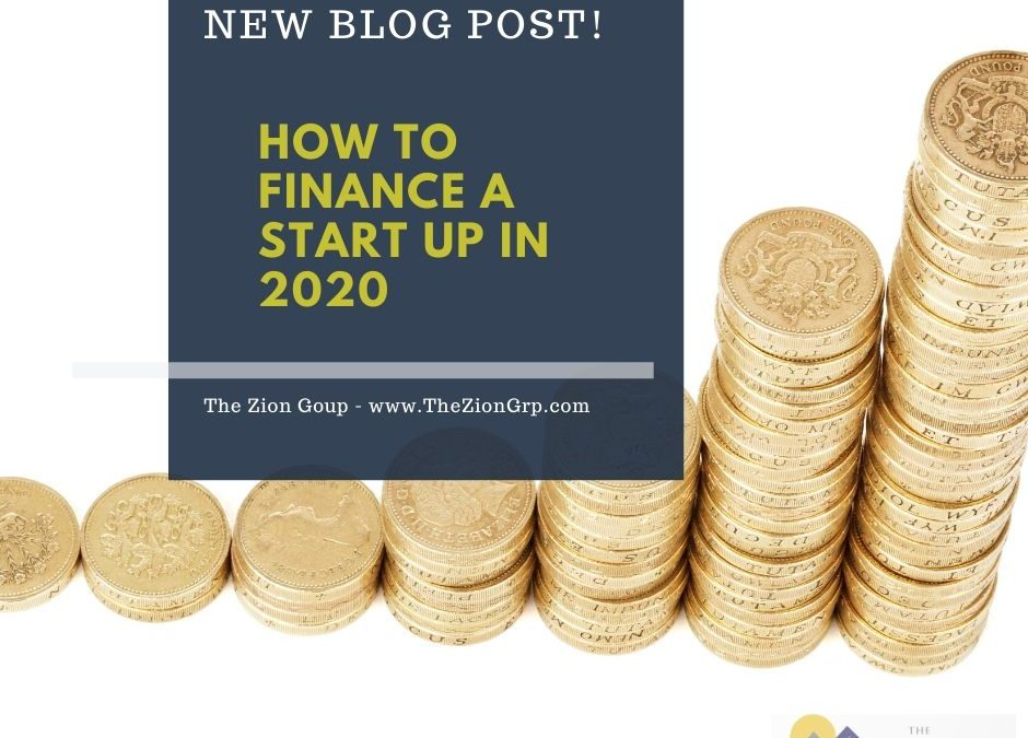 How to Finance a Start Up in 2020