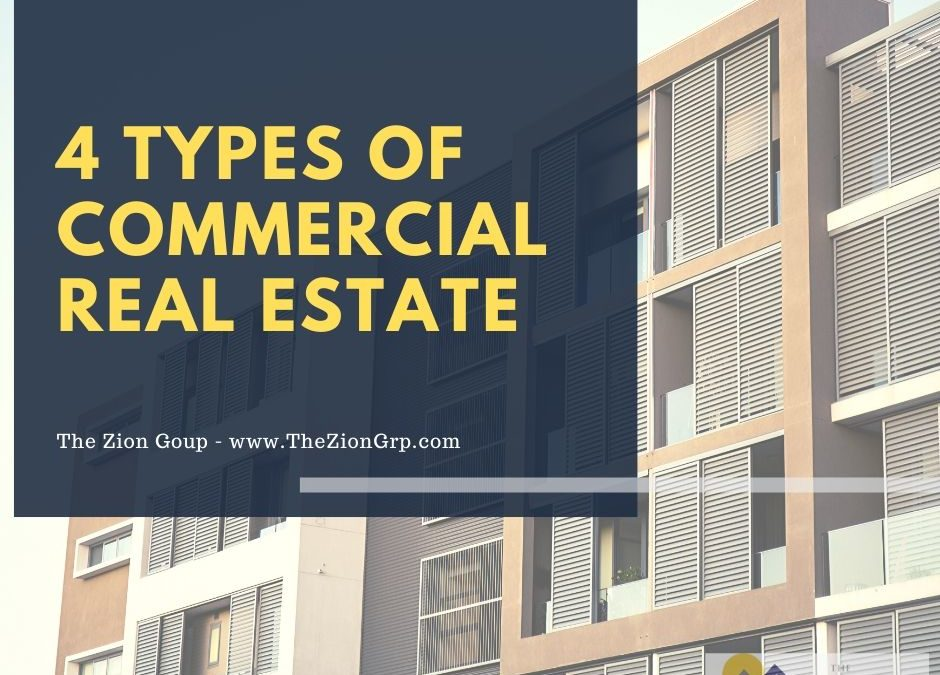 The 4 Types of Commercial Real Estate