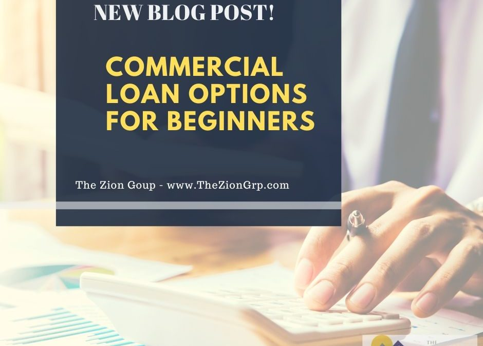 Commercial Loan Options for Beginners (Everything you Need to Know)