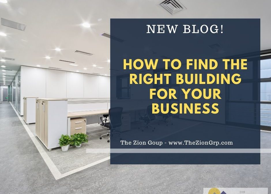 How to Find the Right Building for Your Business