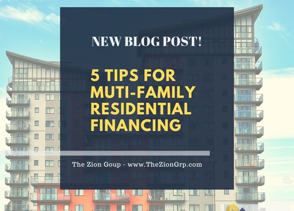 5 Tips for Muti-Family Residential Financing