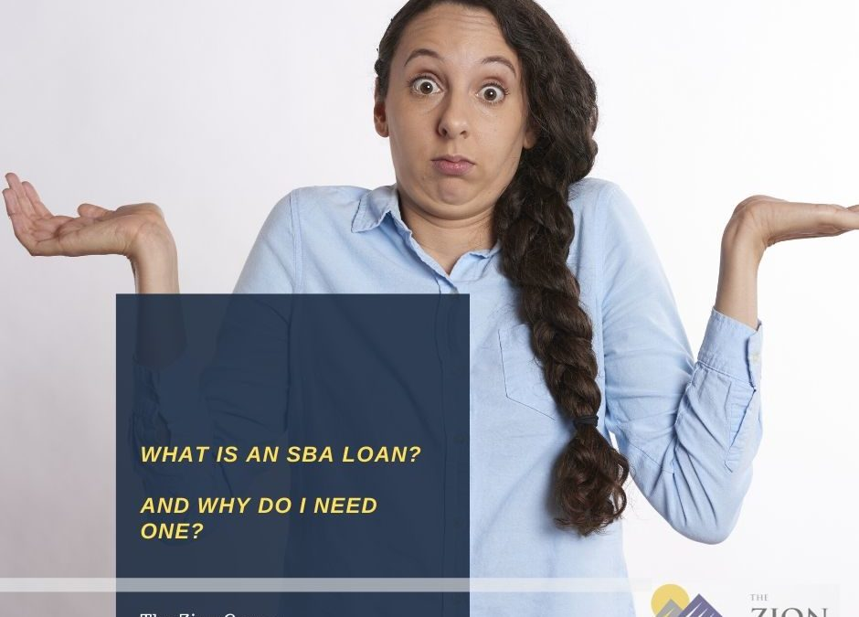 What is a SBA Loan? [And Why Do I Need It]
