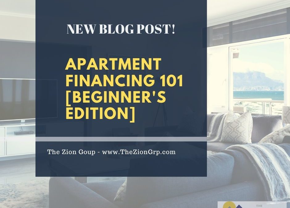 Apartment Financing 101 [Beginner's Edition]