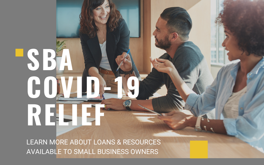 3 SBA COVID-19 Resources That Are Worth Checking Out!